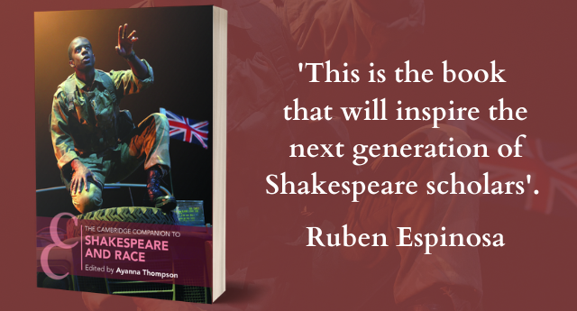 The Cambridge Companion to Shakespeare and Race