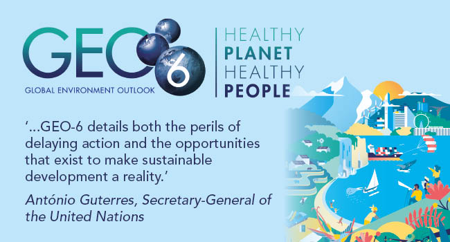 Global Environment Outlook – GEO-6: Healthy Planet, Healthy People