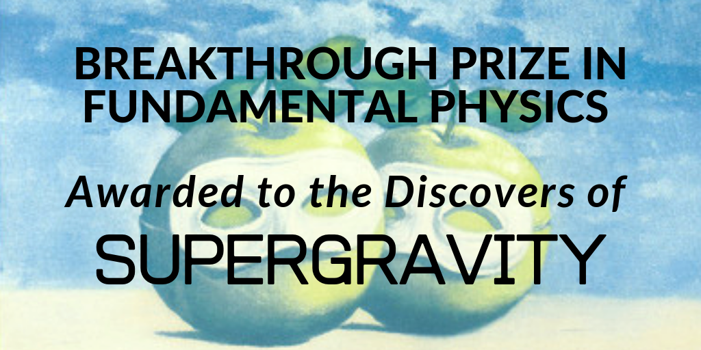Supergravity wins the Breakthrough Prize