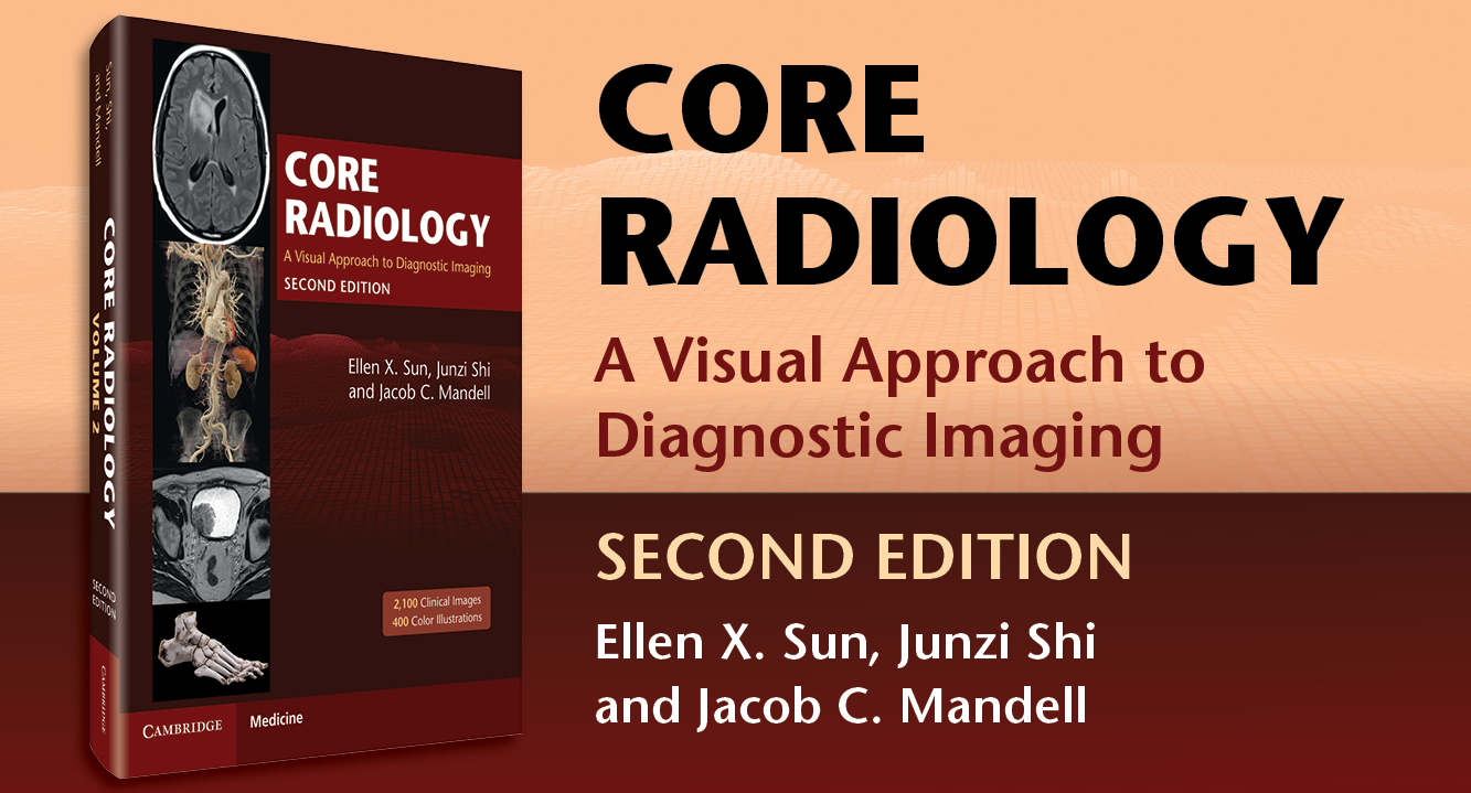 Core Radiology: A Visual Approach to Diagnostic Imaging - 2nd Edition