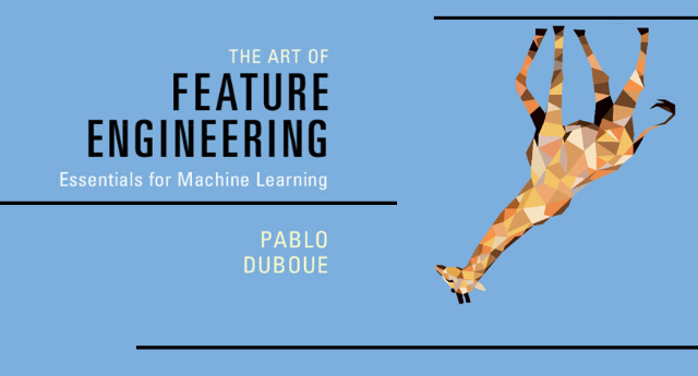 The Art of Feature Engineering: Essentials for Machine Learning