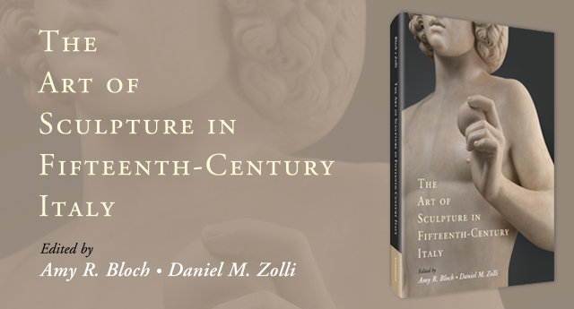 The Art of Sculpture in Fifteenth-Century Italy