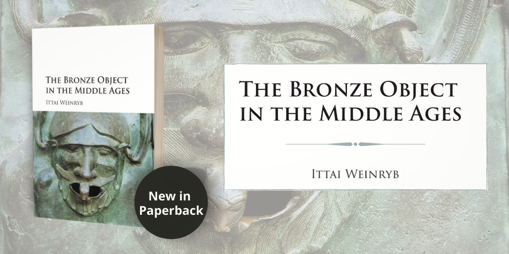 The Bronze Object in the Middle Ages